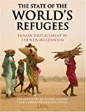 The State of the World's Refugees 2006: Human Displacement in the New Millennium