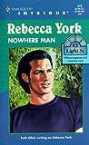 Nowhere Man (43 Light Street, Book 16) (Harlequin Intrigue Series #473) (0373224737) by Rebecca York
