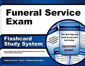 Funeral Service Exam Flashcard Study System: Funeral Service Test Practice Questions & Review for the Funeral Service National Board Exam