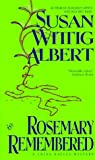 Rosemary Remembered (China Bayles Mystery) (042515405X) by Albert, Susan Wittig