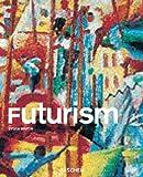 Futurismus (Taschen Basic Art Series) - Sylvia Martin
