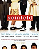 Seinfeld: The Totally Unauthorized Tribute (Not That There's Anything Wrong with That)