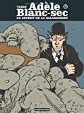 Adèle Blanc-Sec, Tome 5 (French Edition) (2203009519) by Jacques Tardi