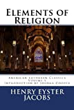 img - for Elements of Religion (American Lutheran Classics) (Volume 5) book / textbook / text book
