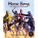 Horse Song: The Naadam of Mongolia (Adventures Around the World)