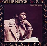 echange, troc Willie Hutch - Fully Exposed