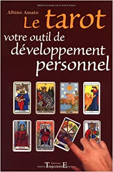 le tarot votre outil de developpement personnel 9782841973064 books. Black Bedroom Furniture Sets. Home Design Ideas