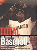 Total Baseball: The Ultimate Baseball Encyclopedia (189496327X) by Thorn, John