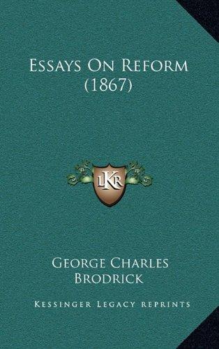 Essays on Reform (1867)