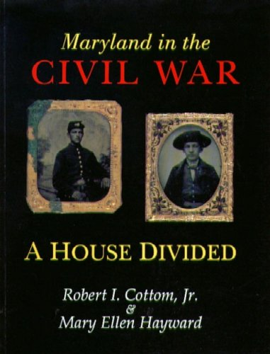 Maryland in the Civil War: A House Divided