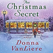 The Christmas Secret | Donna VanLiere
