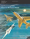 img - for Cold War in South Florida: Historic Resource Study book / textbook / text book