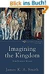 Imagining the Kingdom (Cultural Litur...