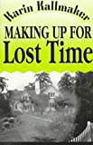Making Up for Lost Time (1562801961) by Kallmaker, Karin