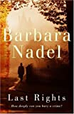 Last Rights (0755321359) by Barbara Nadel