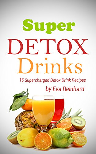super-detox-drinks-juice-recipes-healthy-living-smoothie-cleanse-juice-detox-raw-diet-boost-health-r