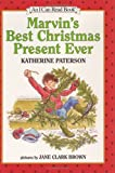 Marvin's Best Christmas Present Ever (I Can Read Books) (0060271604) by Paterson, Katherine