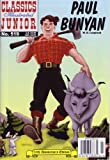 img - for Paul Bunyan (Classic Illustrated Junior No. 519) book / textbook / text book