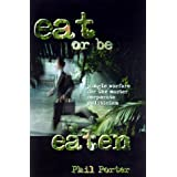 Eat or Be Eaten: Jungle Warfare for the Corporate Master Politician