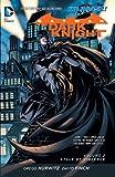 Batman: The Dark Knight Vol. 2: Cycle of Violence (The New 52) (Batman: The Dark Knight series)
