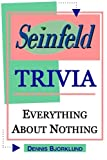 img - for Seinfeld Trivia: Everything About Nothing book / textbook / text book
