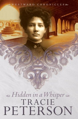 Hidden in a Whisper (Westward Chronicles, Book 2)