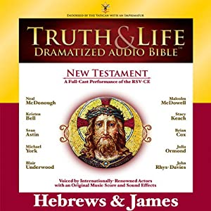 Truth and Life Dramatized Audio Bible New Testament: Hebrews and James | [Zondervan]