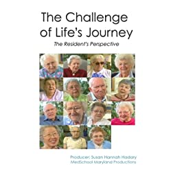 The Challenge of Life's Journey: The Resident's Perspective