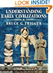Understanding Early Civilizations: A...