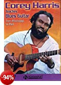 Corey Harris Teaches Blues Guitar [2005] [Edizione: Regno Unito]