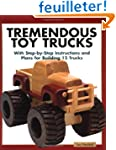 Tremendous Toy Trucks: With Step-By-S...