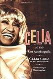 img - for By Celia Cruz - Celia SPA: Mi Vida (Spanish Edition) (2004-07-21) [Hardcover] book / textbook / text book