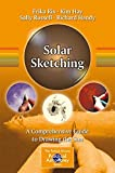 img - for Solar Sketching: A Comprehensive Guide to Drawing the Sun (The Patrick Moore Practical Astronomy Series) book / textbook / text book