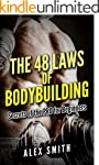 BODYBUILDING: The 48 Laws Secrets fro...