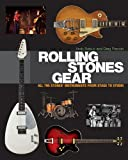 img - for Rolling Stones Gear: All the Stones' Instruments from Stage to Studio book / textbook / text book