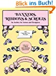 Banners, Ribbons and Scrolls (Dover P...