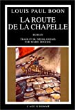 La Route de la chapelle (2825112046) by Boon, Louis-Paul
