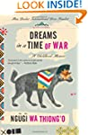 Dreams in a Time of War: A Childhood...
