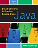 Data Structures and Problem Solving Using Java (3rd Edition) (0321322134) by Mark Allen Weiss