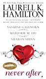 Never After (0515147281) by Hamilton, Laurell K. / Galenorn, Yasmine / Liu, Marjorie M. / Shinn, Sharon