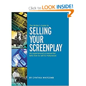 Writer's Guide to Selling Your Screenplay Cynthia Whitcomb
