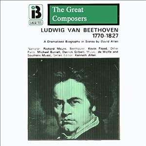 Ludwig van Beethoven: 1770 - 1827 | [David Allen]