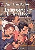 """Afficher """"Linus Hoppe n° 2 La Seconde vie de Linus Hoppe"""""""