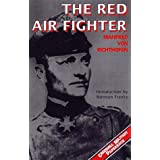 The Red Air Fighter (Greenhill Military Paperback)by Manfred Von Richthofen
