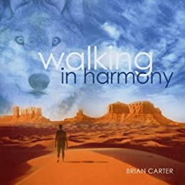 Walking in Harmony [Import Allemand]