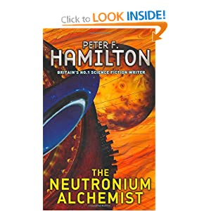 The Neutronium Alchemist (The Night's Dawn) Peter F. Hamilton