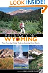 Backpacking Wyoming: From Towering Gr...