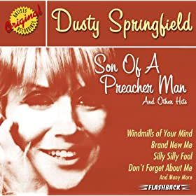Dusty Springfield Son Of A Preacher Man Mp3