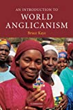 An Introduction to World Anglicanism (Introduction to Religion)