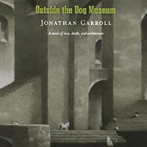 Outside the Dog Museum Audiobook